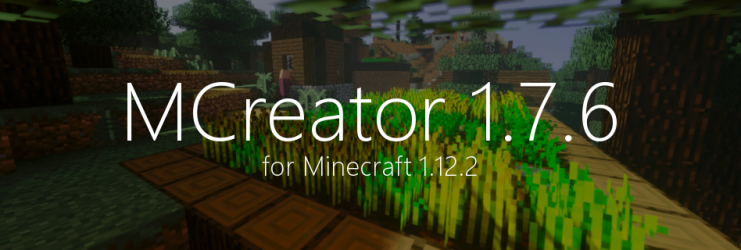 MCreator 1.7.6 for Minecraft 1.12.2