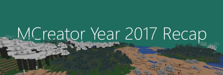 MCreator Year 2017 Recap