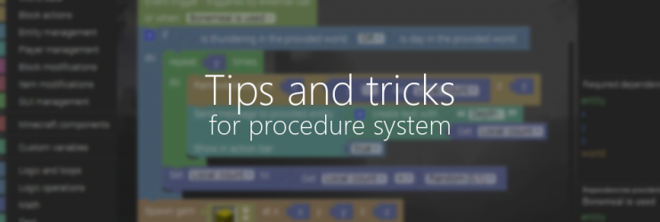 Tips and tricks for the new procedure system