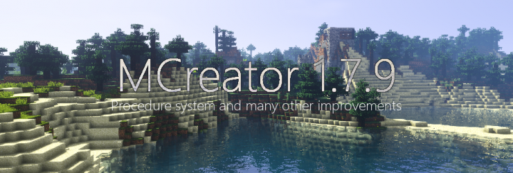 MCreator 1.7.9 - Procedure system, many improvements