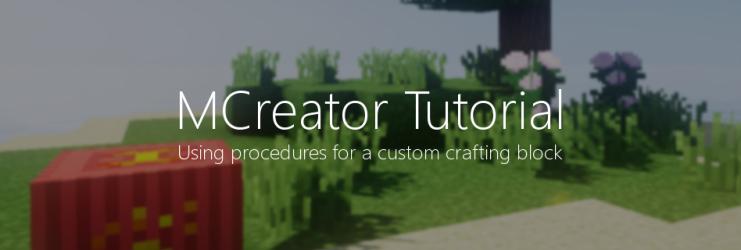 Tutorial: Custom crafting machine block | MCreator