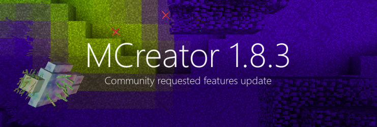 MCreator 1.8.3 - Community requested features update