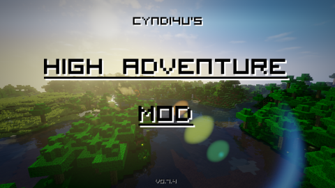 Cyndi4U's High Adventure Mod 0.7.4