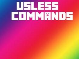 Useless Commands