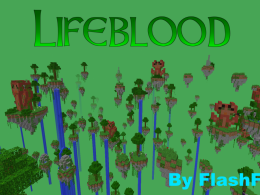 Lifeblood, a dimension and exploration mod.