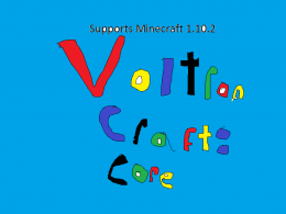 This is VoltronCraft: Core