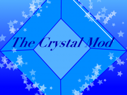 The Crystal Mod