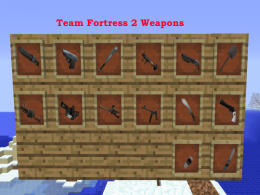 Alot Of TF2 weapons in Minecraft