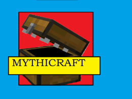 Mythicraft