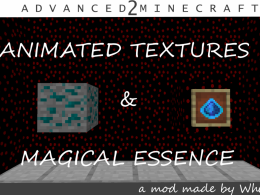 New: Animated Block, Magical Essence