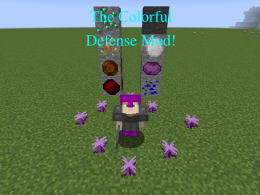The Colorful Defense Mod!!!