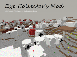 Eye Collector's Mod: A Simple Mod About Collecting Eyes!