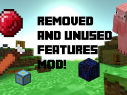 Removed and Unused features mod!