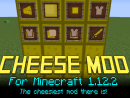 The cheesiest mod there is!
