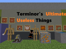 Terminor's Ultimate Useless Things