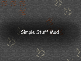 Simple stuff mod