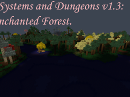 More Systems and Dungeons v1.3: The Enchanted Forest.