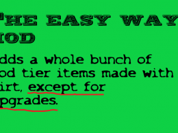 the easy way mod, adds a whole bunch of god tier items made with dirt, except for upgrades.