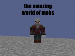 The amazing world of mobs