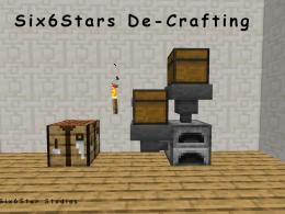 Uncraft most vanilla items using the regular furnace and crafting table.