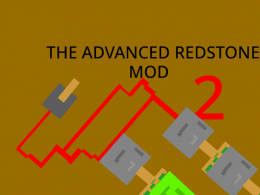 The Advanced Redstone Mod 2 Is Out!