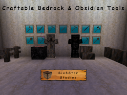 Craftable Bedrock and Obsidian tools with armor and more.