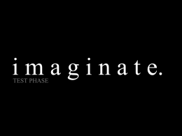 IMAGINATE: Test Phase