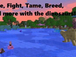 Ride, Fight, Tame, Breed, and more with the dinosaurs!