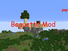 The baguette mod that nobody wanted