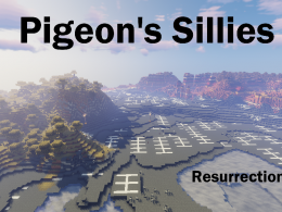 Pigeon's Sillies is resurrected for 1.15.2!