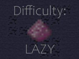 Difficulty: Lazy