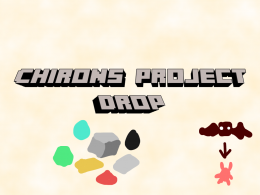 Chironproject:drop a0.0.0