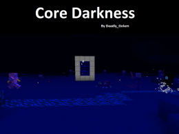 Core Darkness