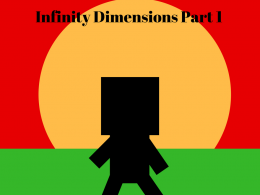 Infinity Dimensions Part 1