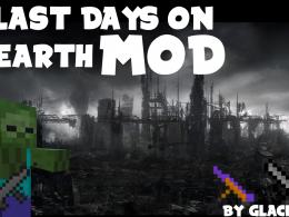 The Last Days on Earth Mod