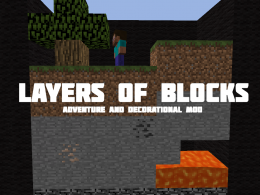 Layers Of Blocks - Adventure and Decorational Mod