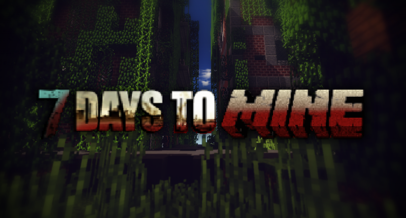 7 Days to Mine