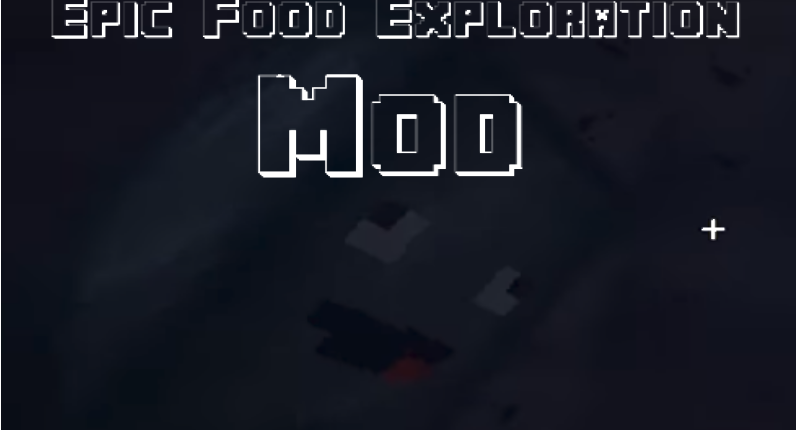 Epic Food Exploration Mod