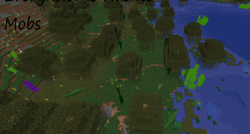 Each Biome Has It's Set Of Mobs.