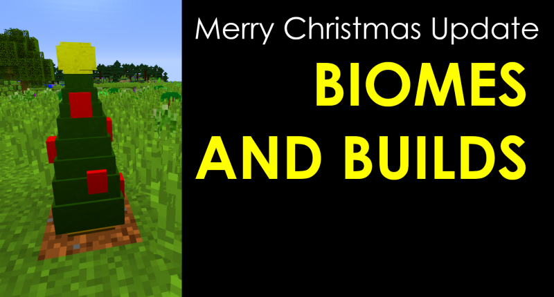 Biomes And Builds: Christmas