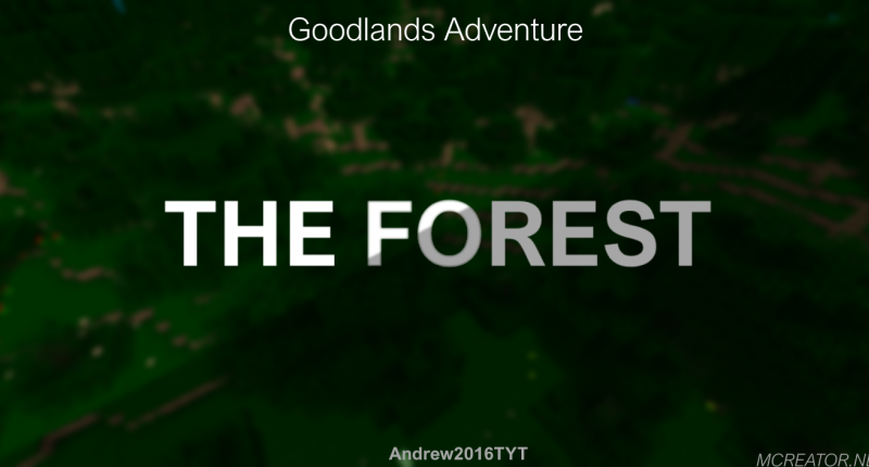 Goodlands Adventure: The Forest