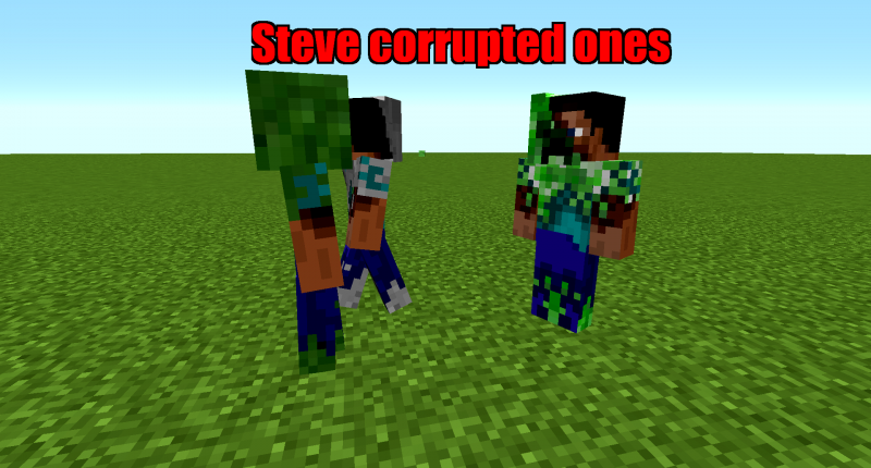 Steve Corrupted ones