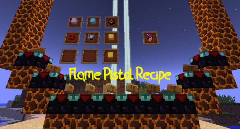 Flame Pistol Recipe