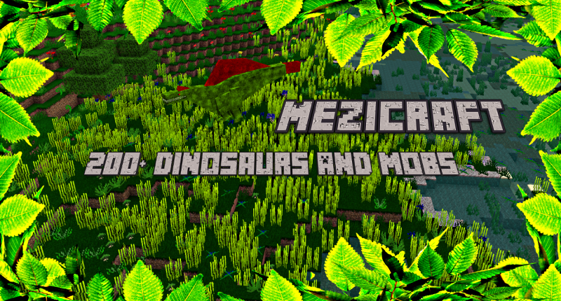 200+ Dinosaurs And Mobs!