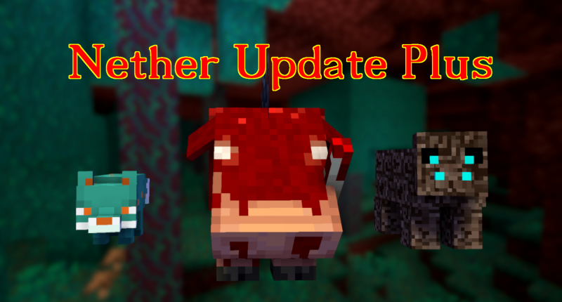Nether Update Plus