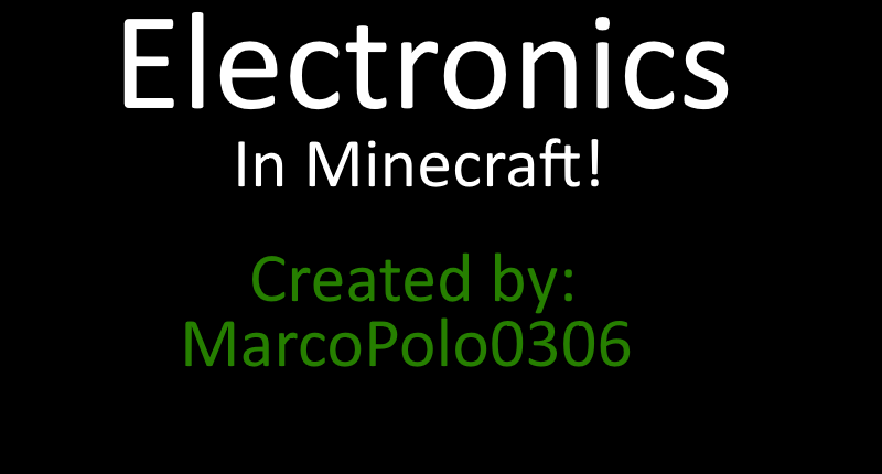 Minecraft Electronics Mod for 1.8.9!