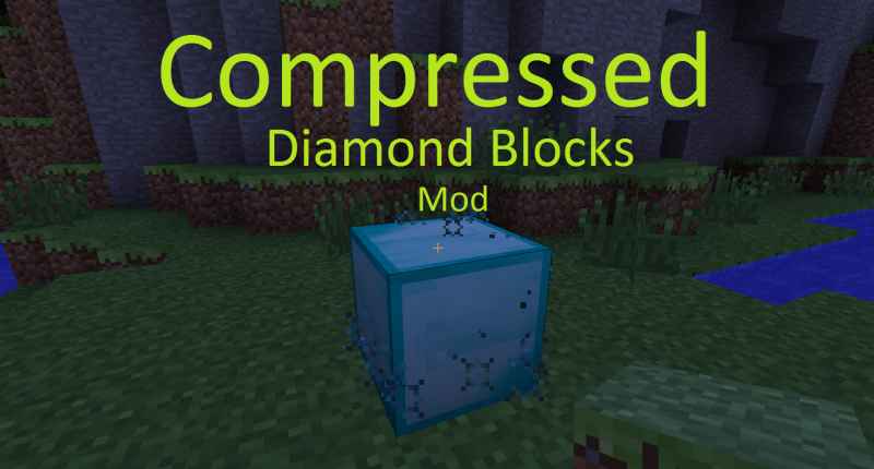 Compressed Diamond Mod 1.7.10